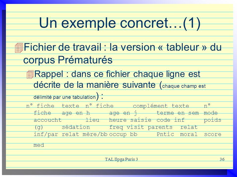 Un exemple concret…(1) Fichier de travail : la version « tableur » du corpus Prématurés.