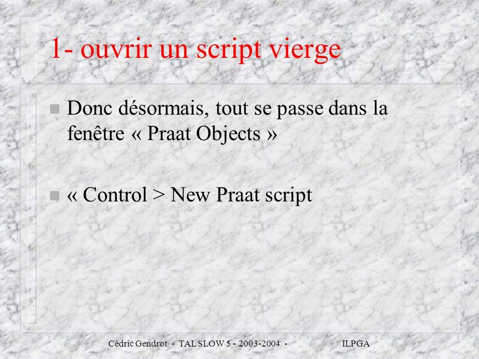 1- ouvrir un script vierge