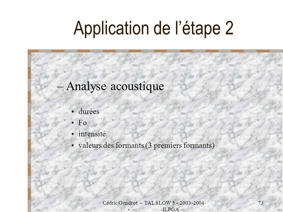 Application de l'étape 2