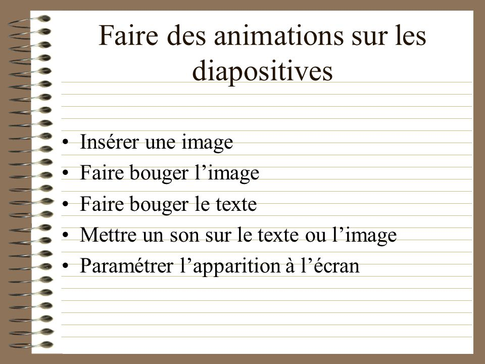 Faire des animations sur les diapositives