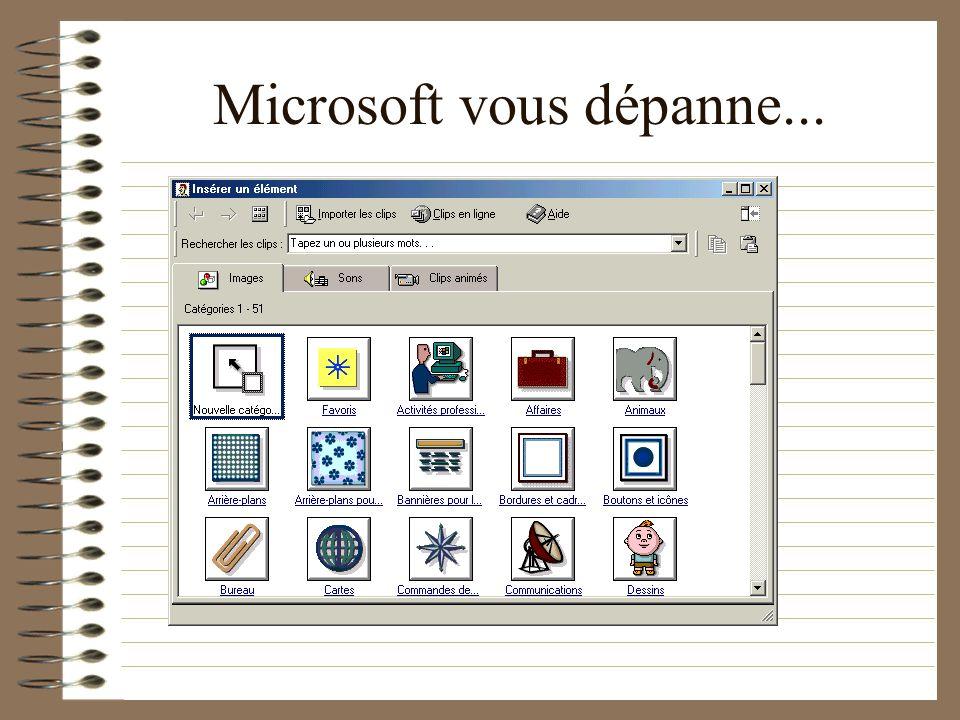 Microsoft vous dépanne...