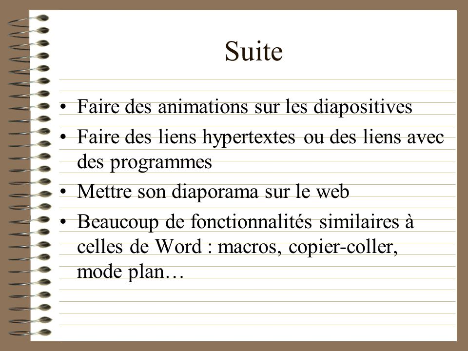 Suite Faire des animations sur les diapositives