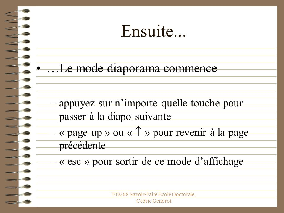 ED268 Savoir-Faire Ecole Doctorale, Cédric Gendrot