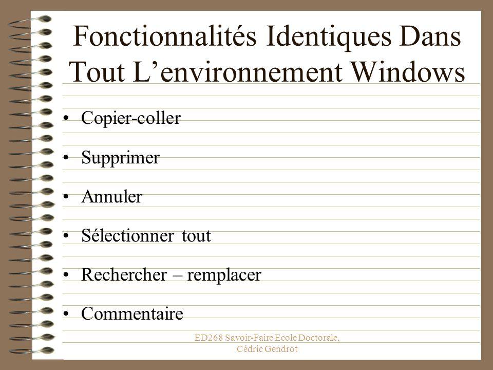 Fonctionnalités Identiques Dans Tout L'environnement Windows