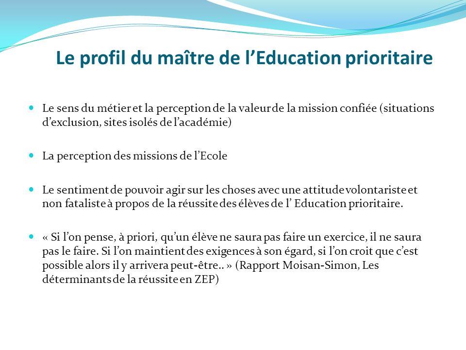 Le profil du maître de l'Education prioritaire