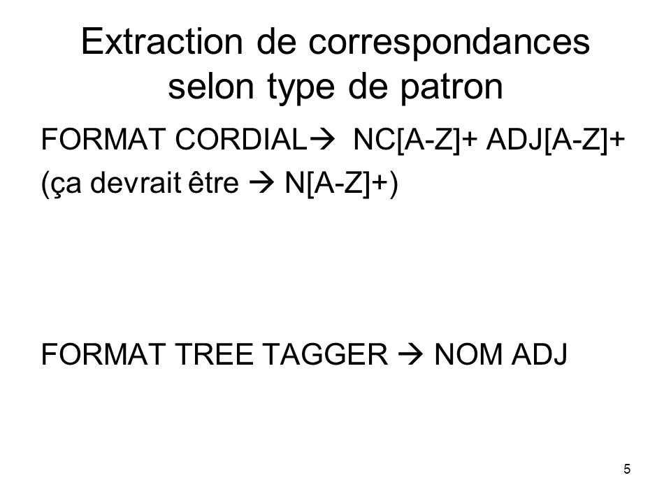 Extraction de correspondances selon type de patron