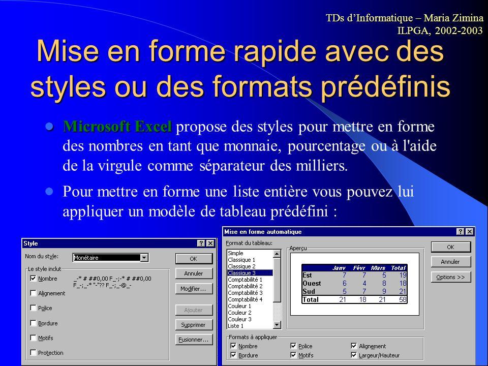 Mise en forme rapide avec des styles ou des formats prédéfinis