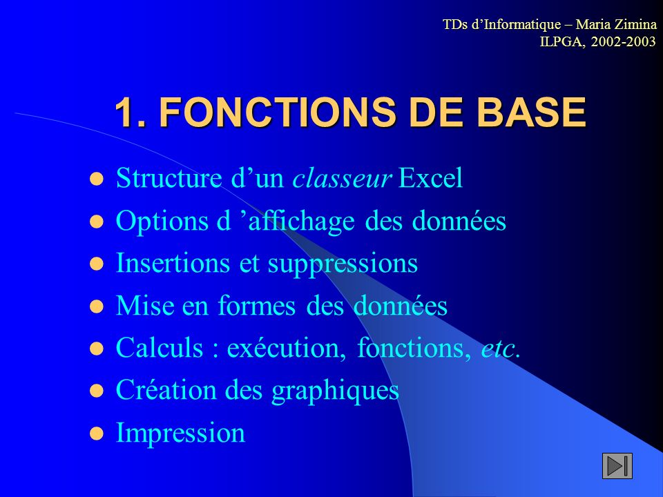 1. FONCTIONS DE BASE Structure d'un classeur Excel