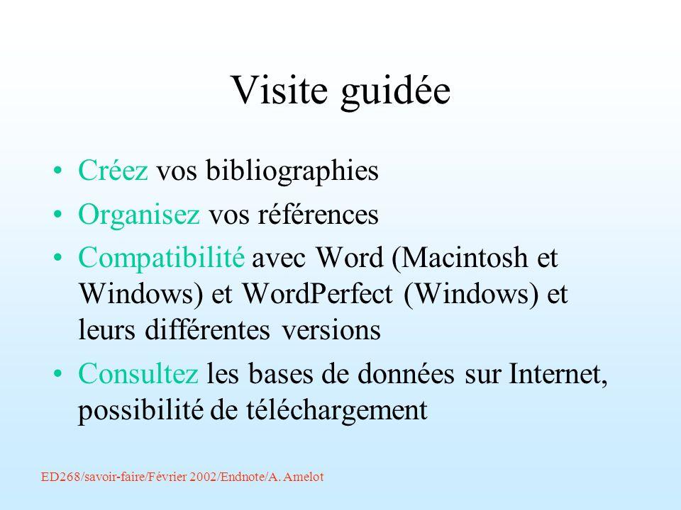 Visite guidée Créez vos bibliographies Organisez vos références