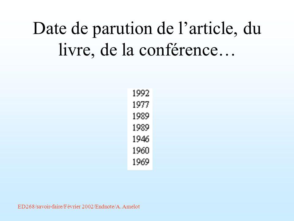 Date de parution de l'article, du livre, de la conférence…