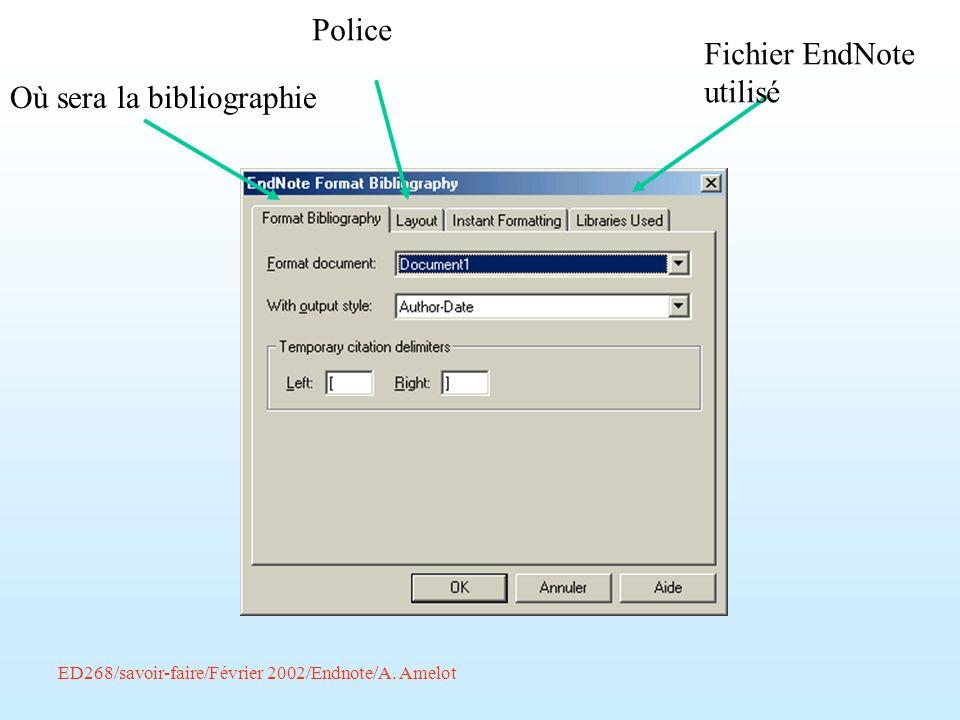 Fichier EndNote utilisé Où sera la bibliographie