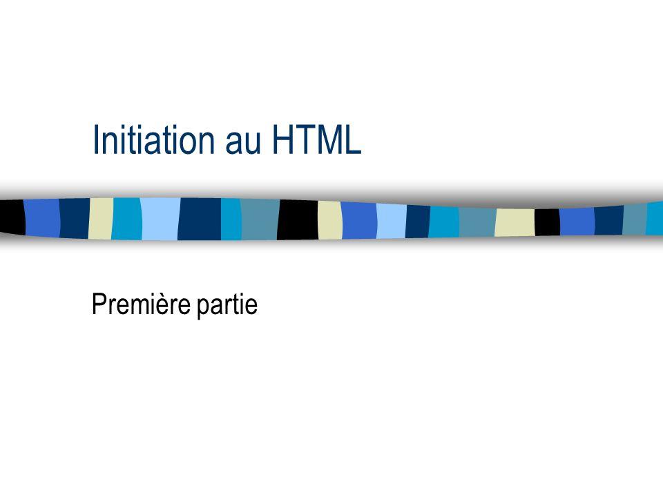 Initiation au HTML Première partie