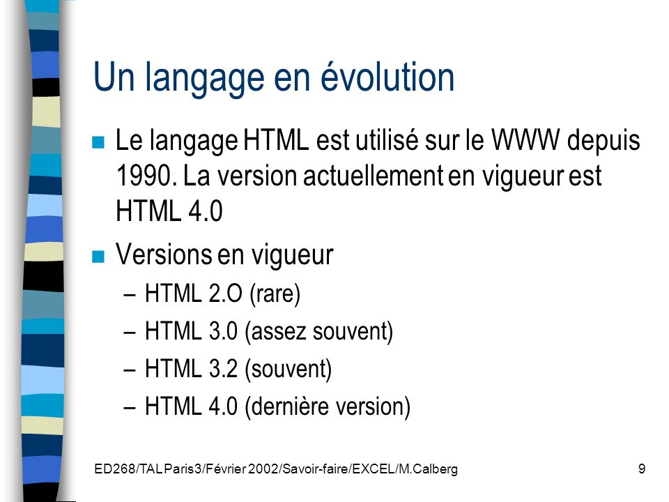 Un langage en évolution
