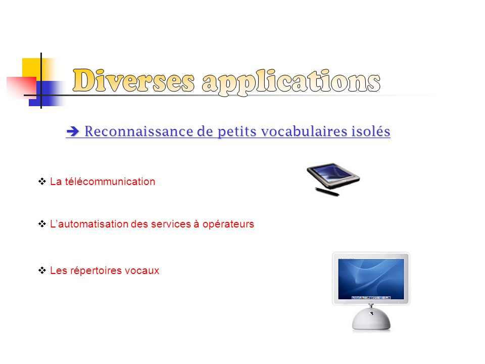 Diverses applications