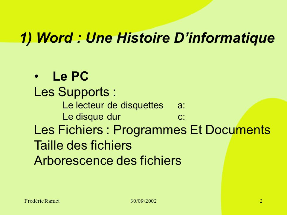 1) Word : Une Histoire D'informatique