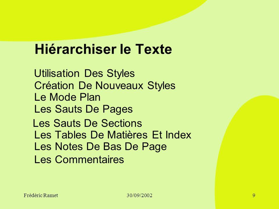 Hiérarchiser le Texte Utilisation Des Styles Création De Nouveaux Styles Le Mode Plan Les Sauts De Pages.
