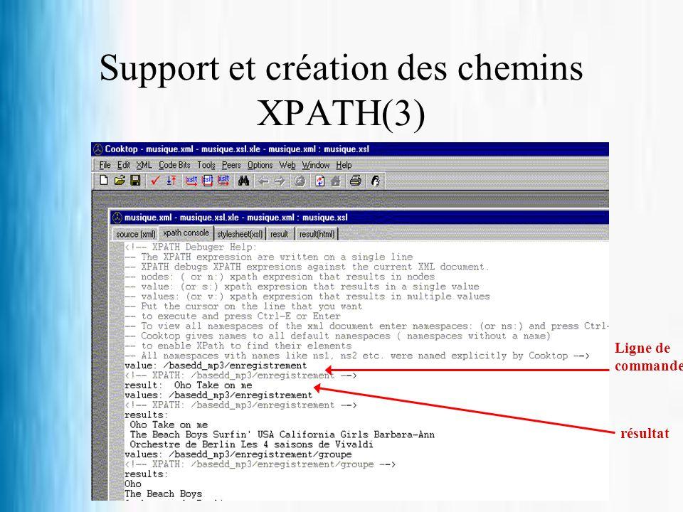 Support et création des chemins XPATH(3)