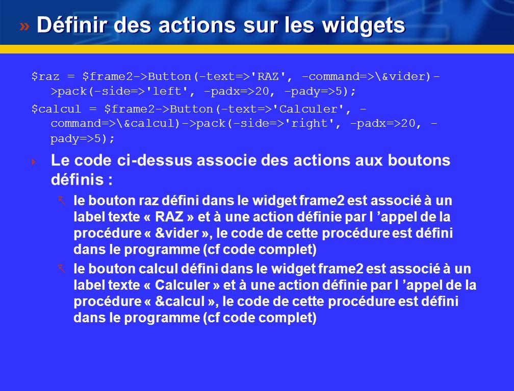 Définir des actions sur les widgets