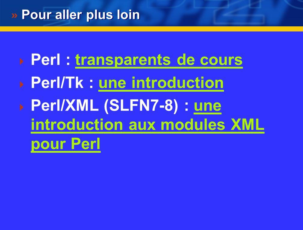 Perl : transparents de cours Perl/Tk : une introduction