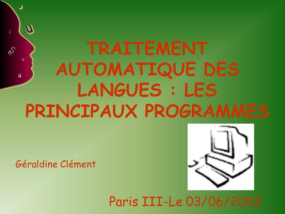 TRAITEMENT AUTOMATIQUE DES LANGUES : LES PRINCIPAUX PROGRAMMES
