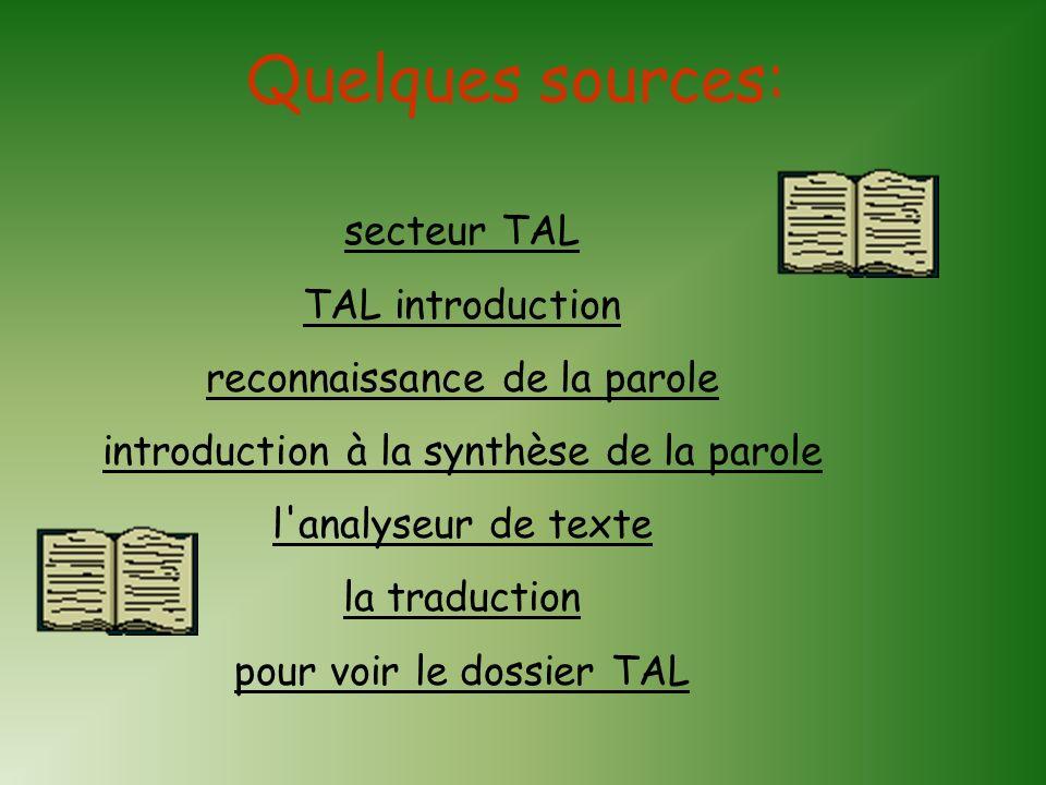 Quelques sources: secteur TAL TAL introduction