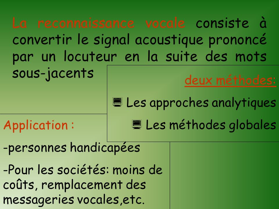 La reconnaissance vocale consiste à convertir le signal acoustique prononcé par un locuteur en la suite des mots sous-jacents