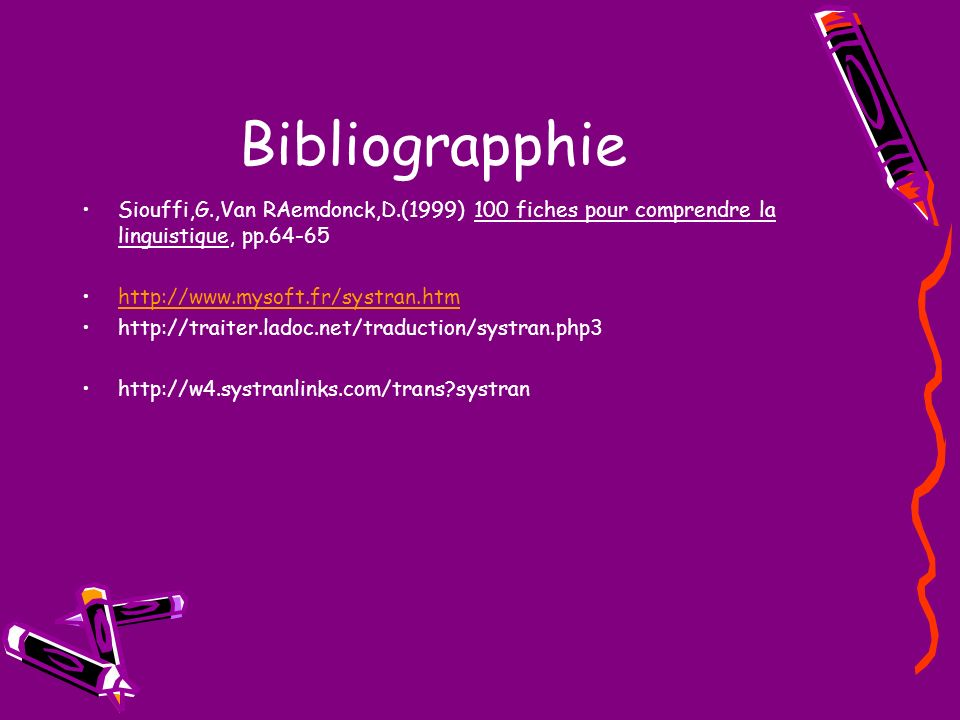 Bibliograpphie Siouffi,G.,Van RAemdonck,D.(1999) 100 fiches pour comprendre la linguistique, pp.64-65.