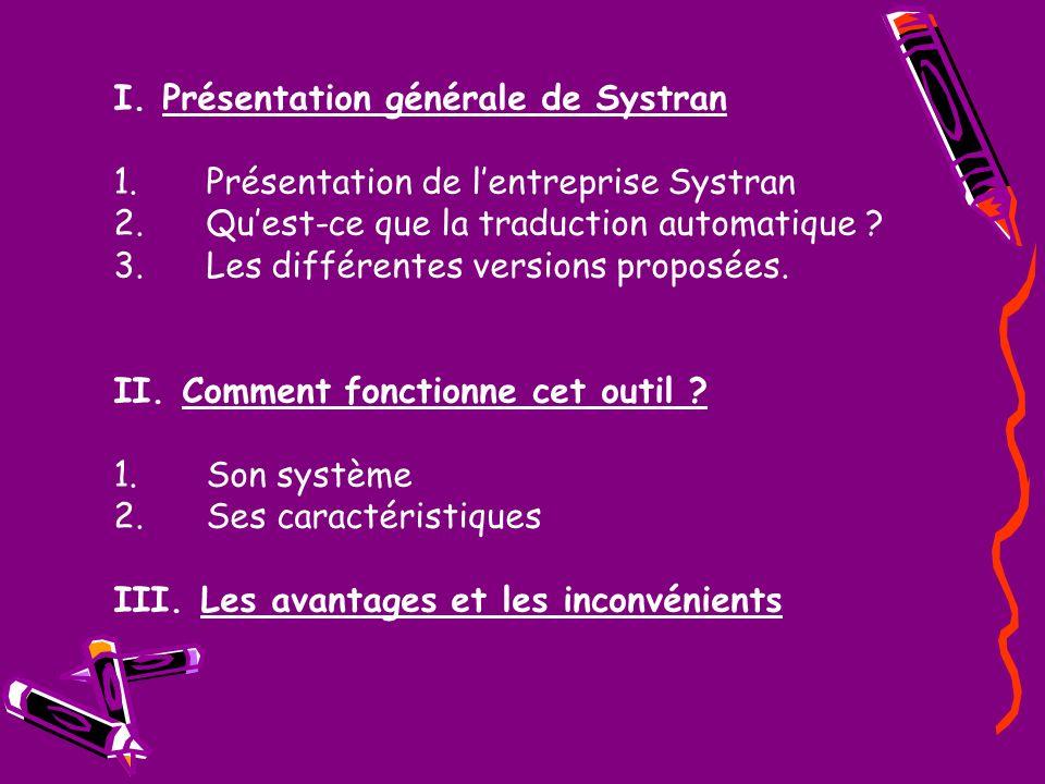 I. Présentation générale de Systran