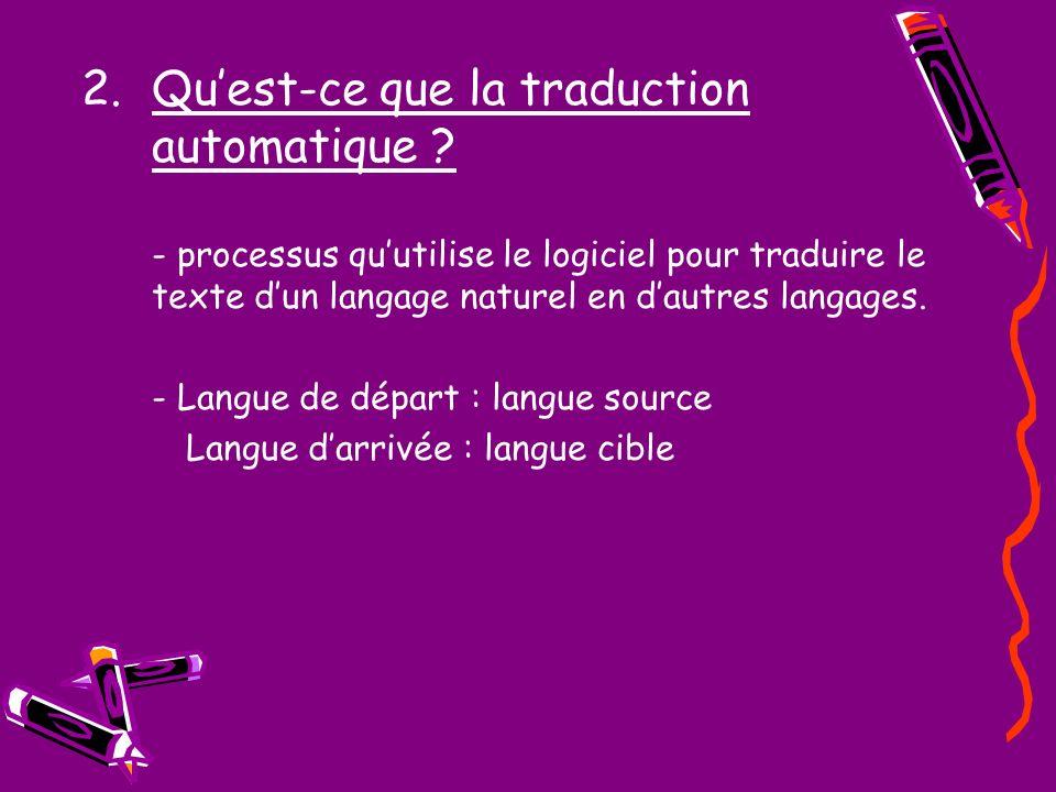 Qu'est-ce que la traduction automatique