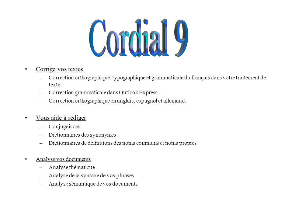 Cordial 9 Corrige vos textes Vous aide à rédiger