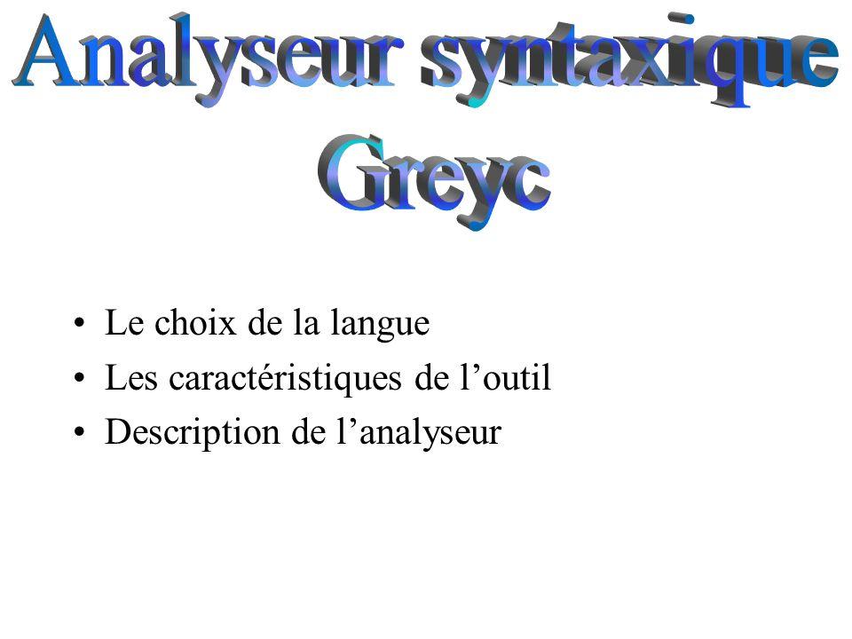 Analyseur syntaxique Greyc Le choix de la langue
