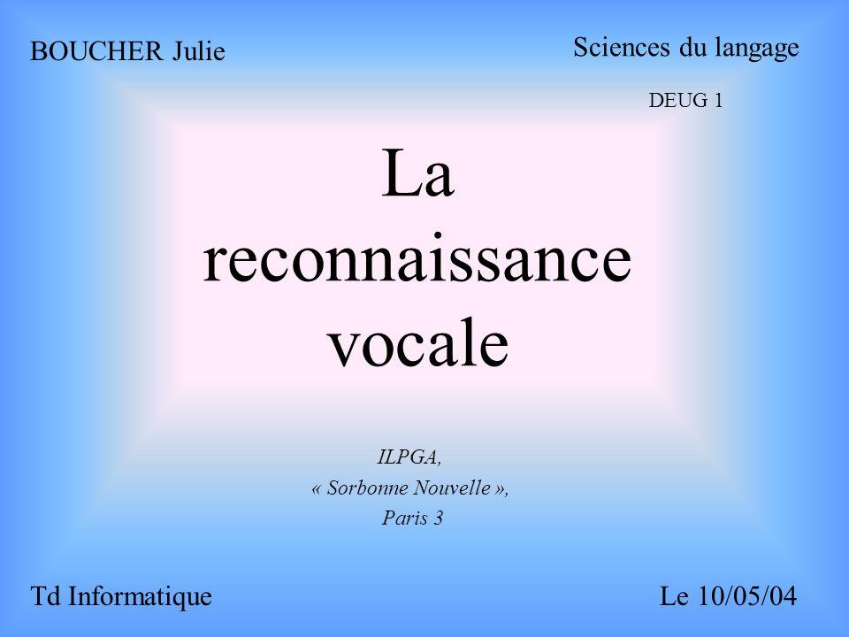 La reconnaissance vocale
