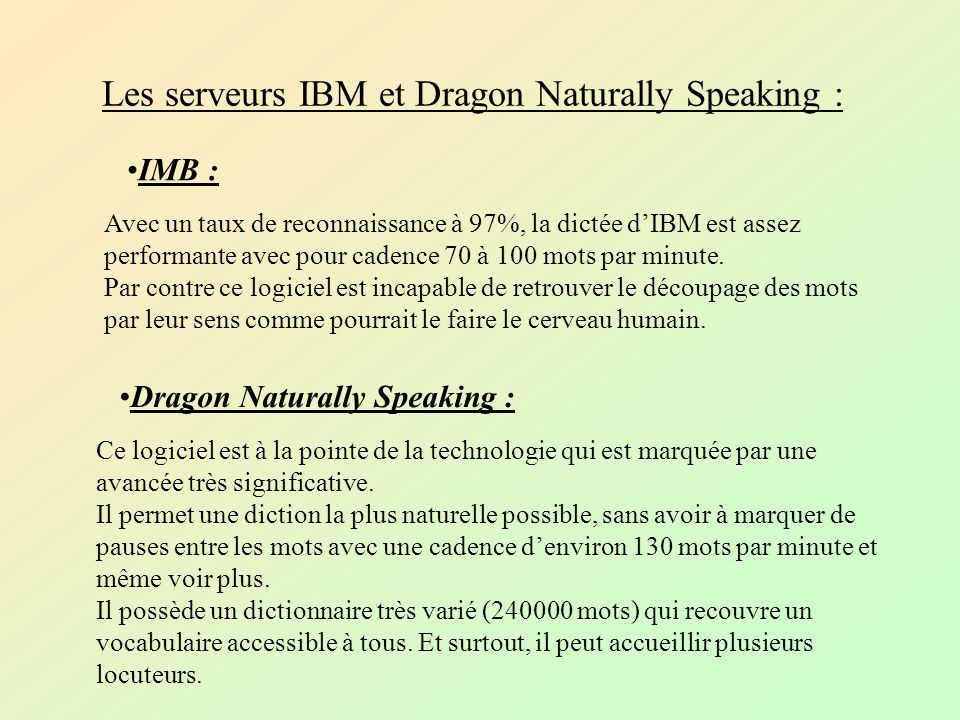 Les serveurs IBM et Dragon Naturally Speaking :