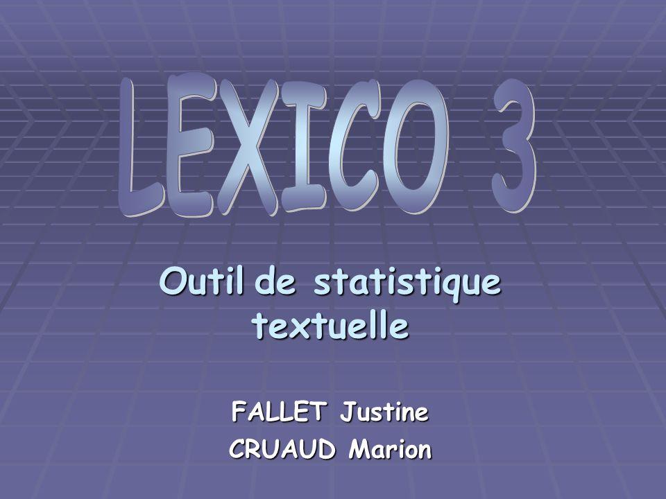 Outil de statistique textuelle FALLET Justine CRUAUD Marion