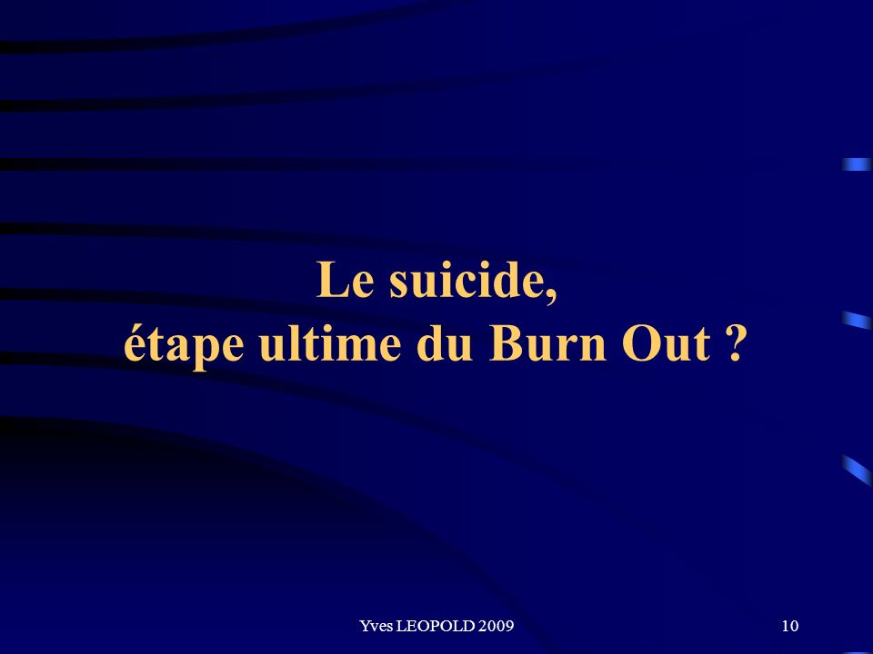 Le suicide, étape ultime du Burn Out