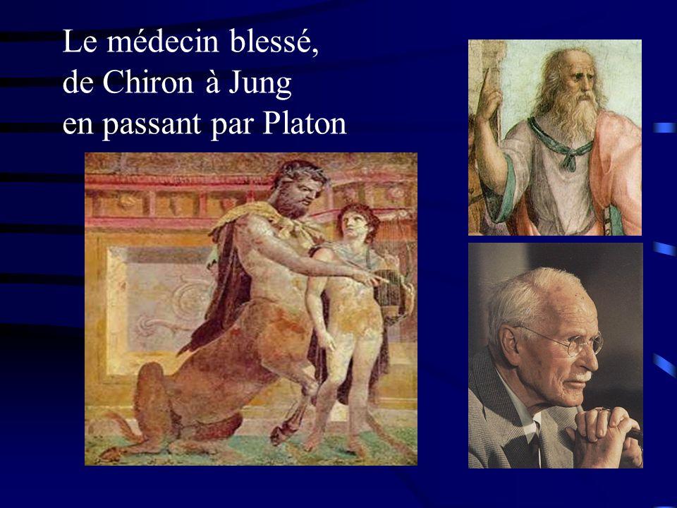 Le médecin blessé, de Chiron à Jung en passant par Platon