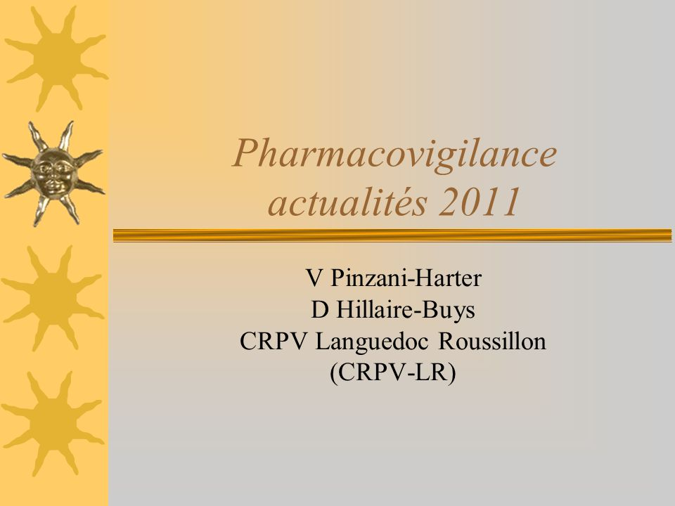 Pharmacovigilance actualités 2011