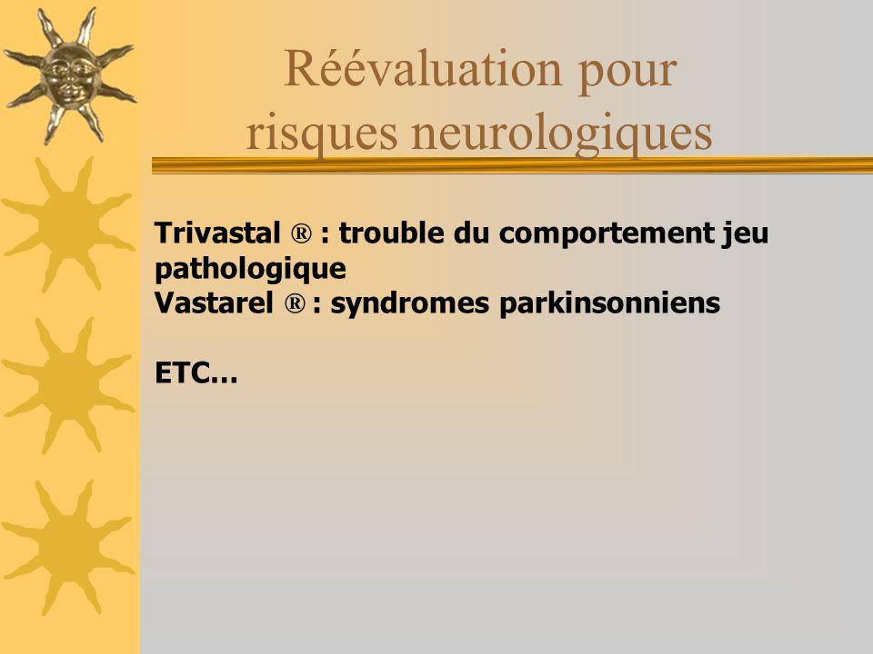 Réévaluation pour risques neurologiques