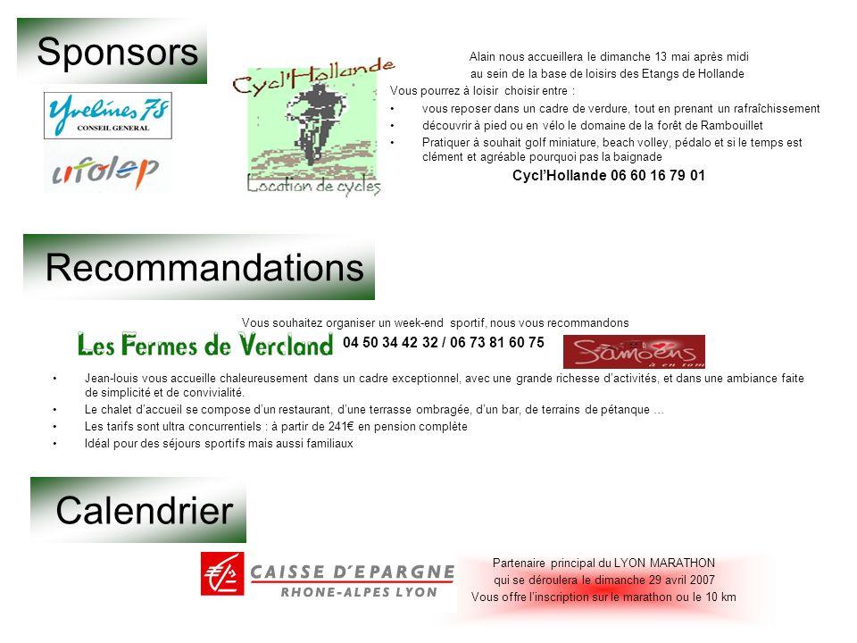 Sponsors Recommandations Calendrier 04 50 34 42 32 / 06 73 81 60 75