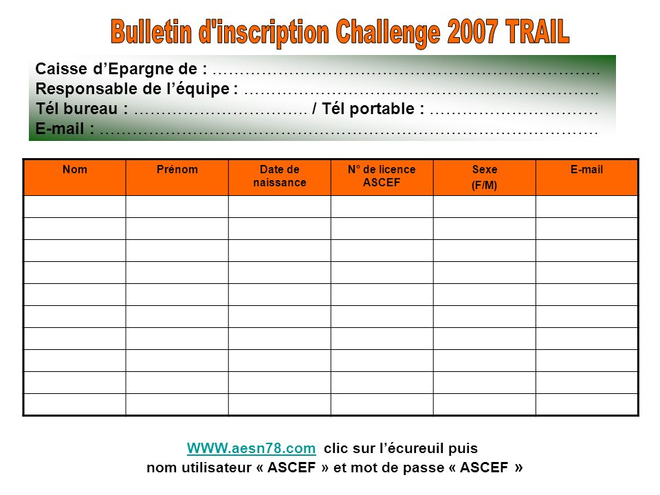 Bulletin d inscription Challenge 2007 TRAIL
