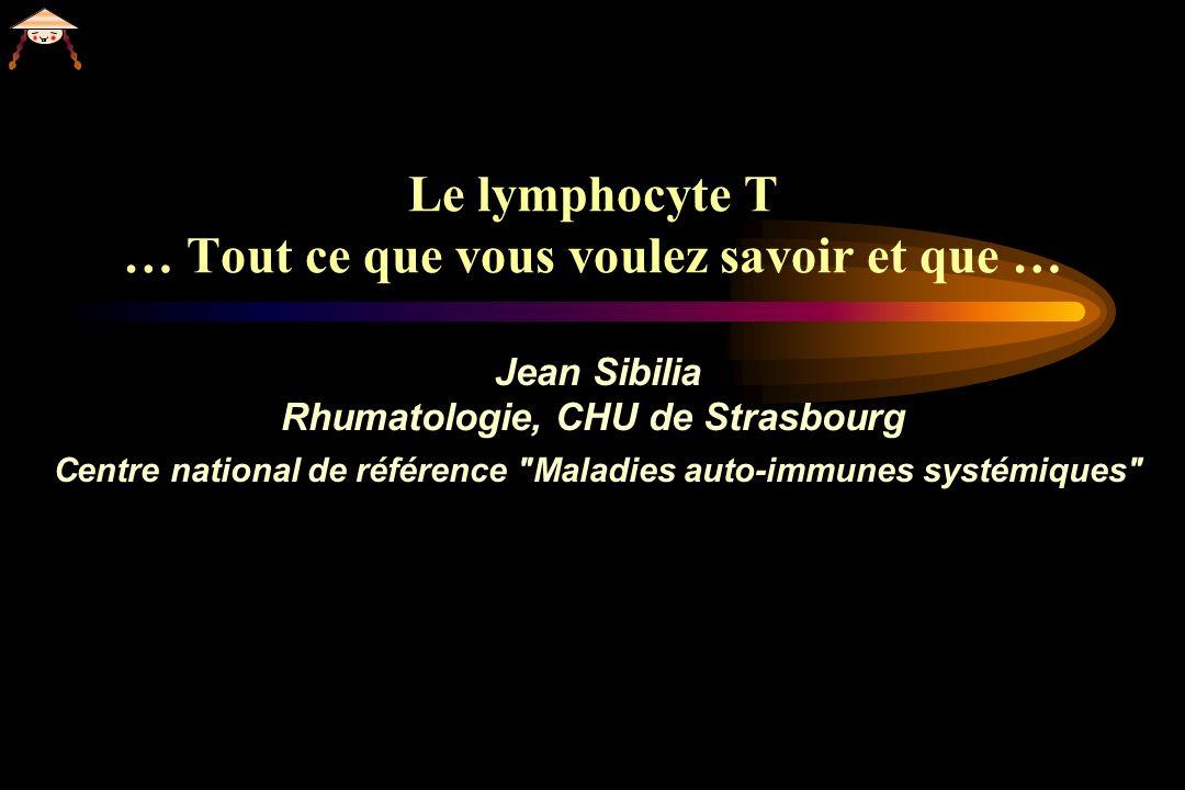 Le lymphocyte T … Tout ce que vous voulez savoir et que …