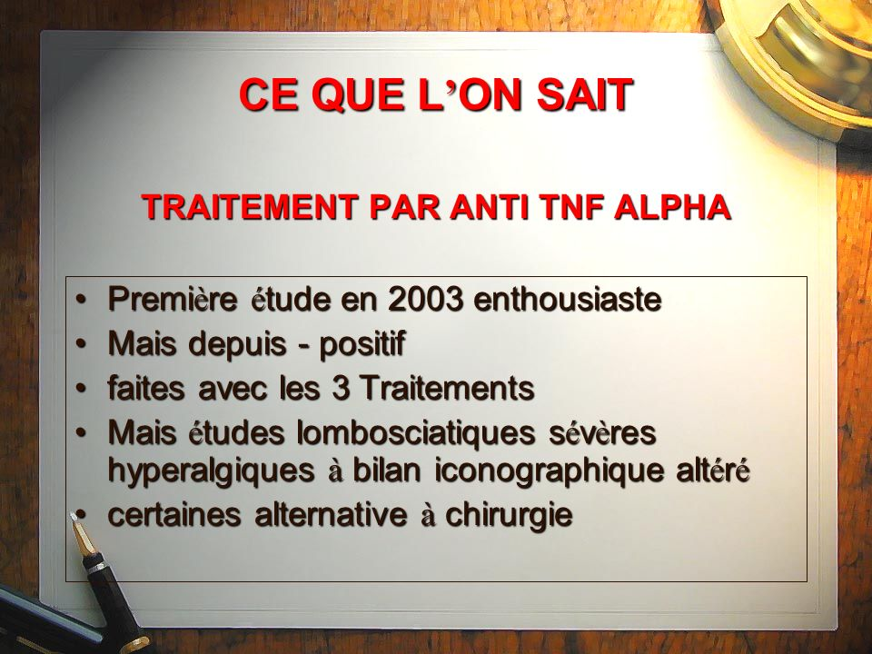 CE QUE L'ON SAIT TRAITEMENT PAR ANTI TNF ALPHA