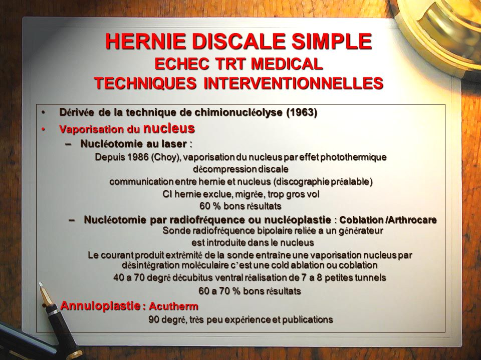 HERNIE DISCALE SIMPLE ECHEC TRT MEDICAL TECHNIQUES INTERVENTIONNELLES