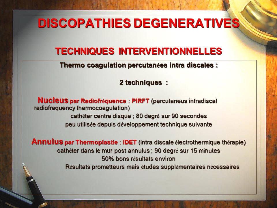 DISCOPATHIES DEGENERATIVES TECHNIQUES INTERVENTIONNELLES