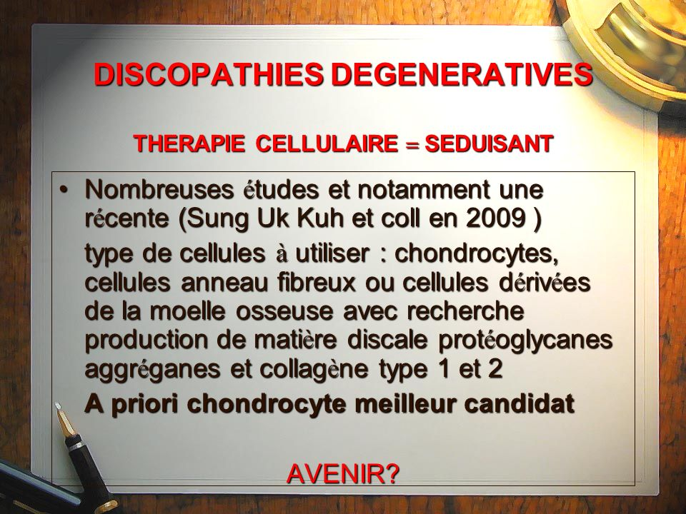 DISCOPATHIES DEGENERATIVES THERAPIE CELLULAIRE  SEDUISANT