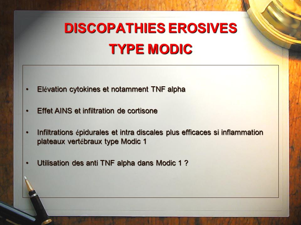DISCOPATHIES EROSIVES TYPE MODIC