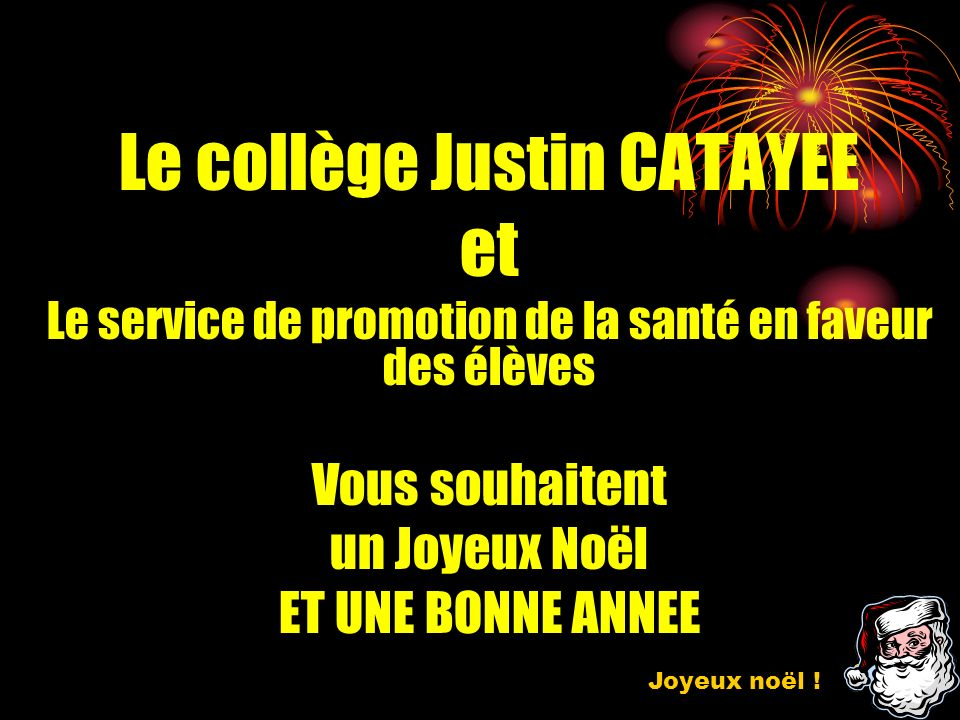Le collège Justin CATAYEE et