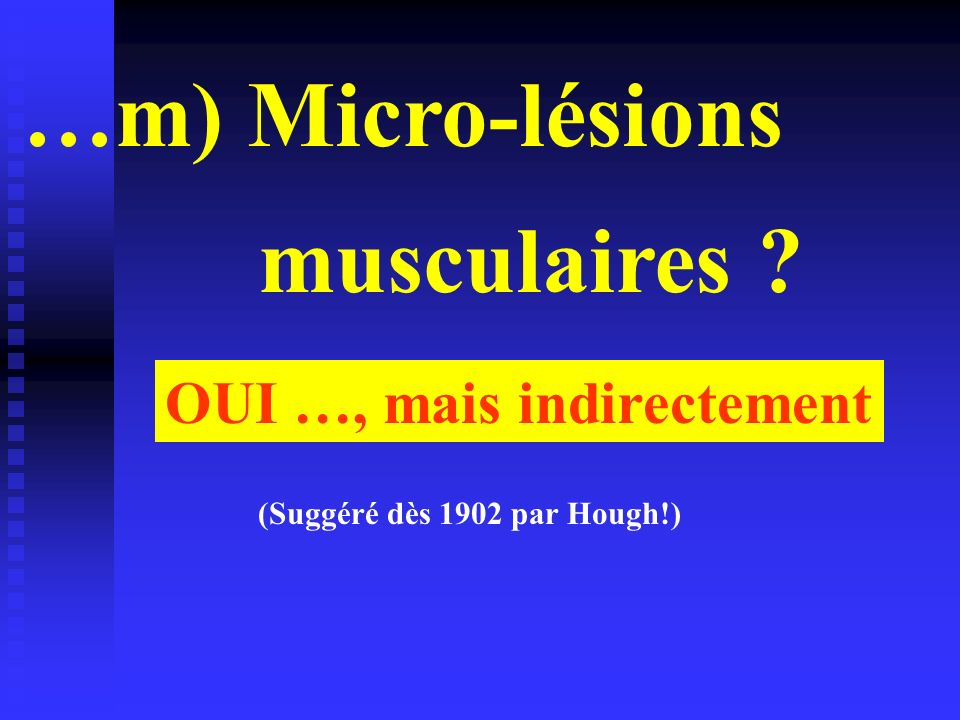 …m) Micro-lésions musculaires
