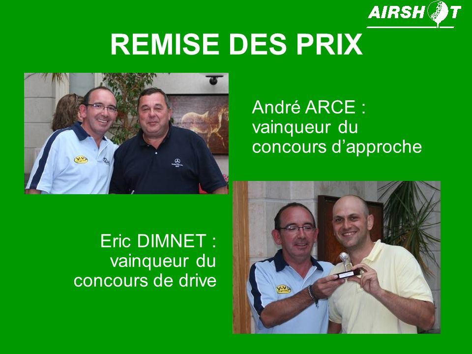 REMISE DES PRIX André ARCE : vainqueur du concours d'approche