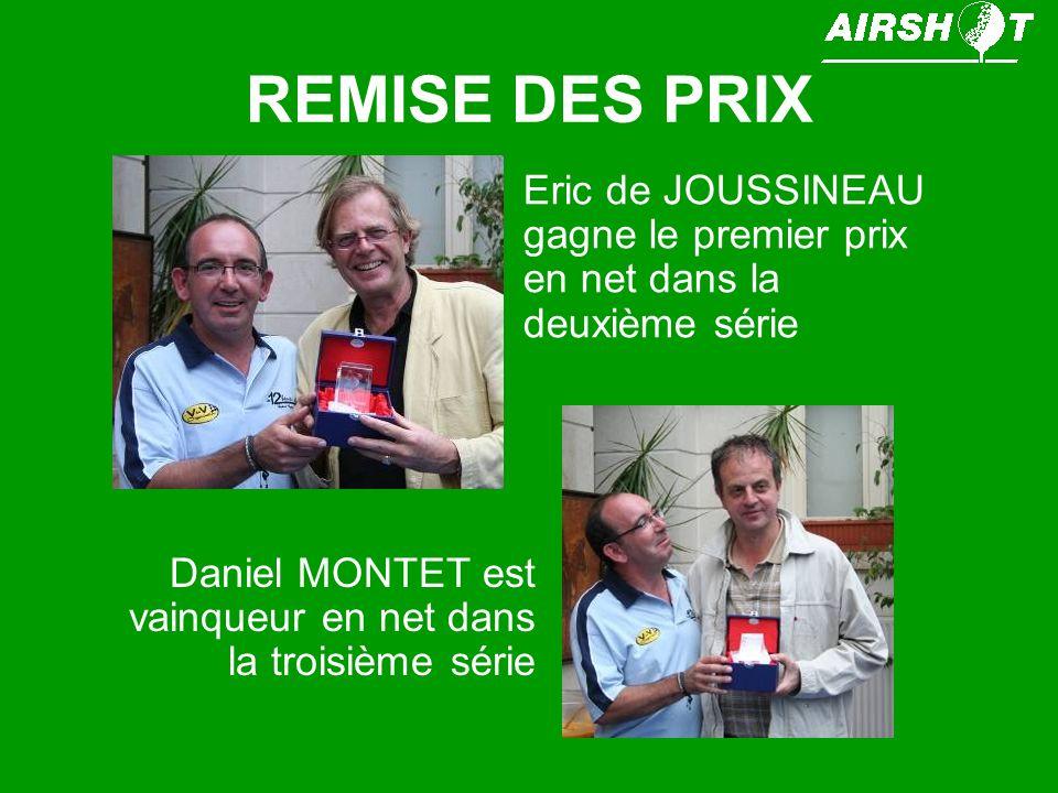 REMISE DES PRIX Eric de JOUSSINEAU gagne le premier prix en net dans la deuxième série.